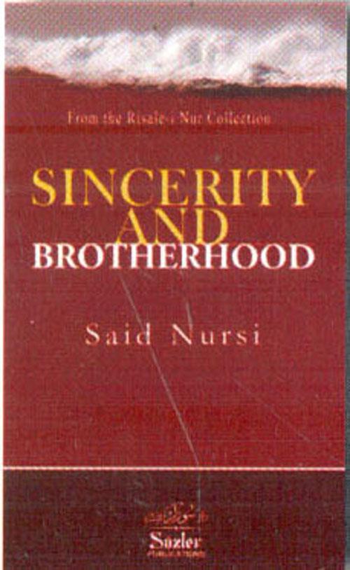SINCERITY AND BROTHRHOD