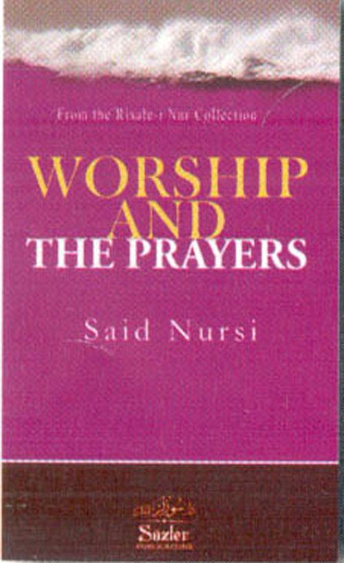 WORSHIP AND THE PRAYERS