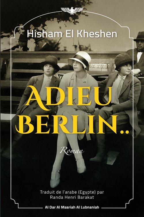"""ADIEU BERLIN """" RAMAN """""""