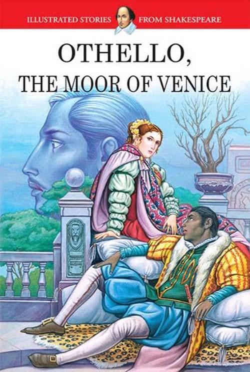 Othello - The Moor Of Venice