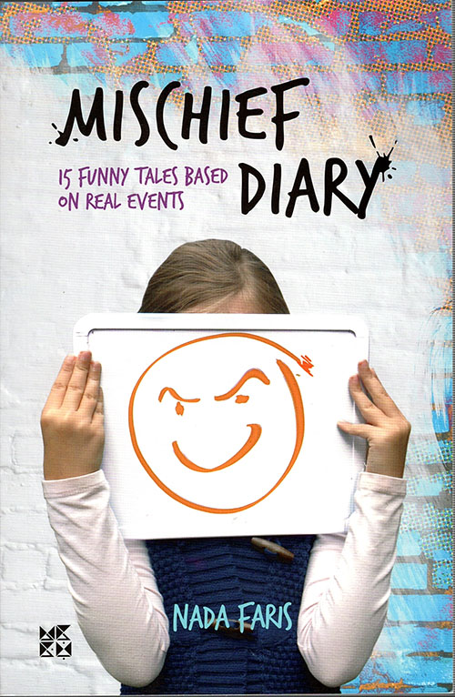 Mischief Diary; 15 Funny Tales Based on real events