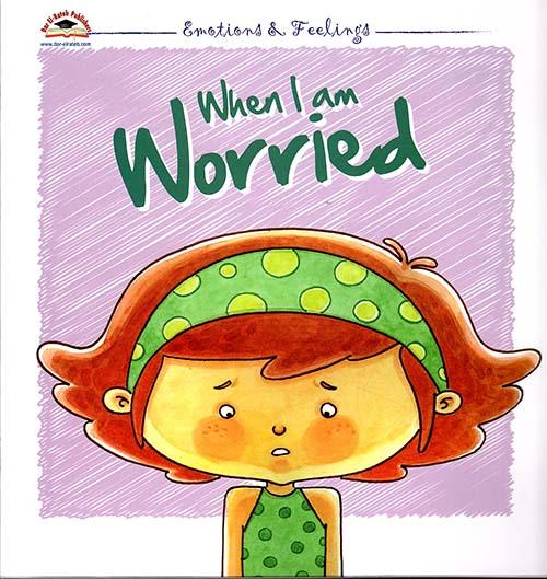 When I am Worried