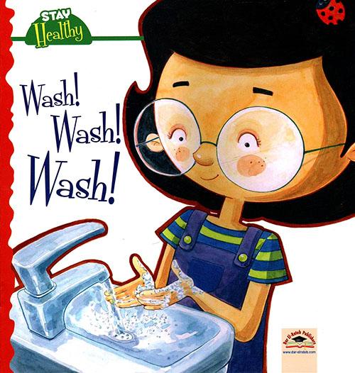 Wash ! Wash ! Wash !