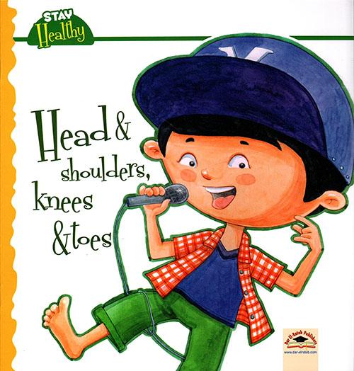 Head & shoulders Knees & toes