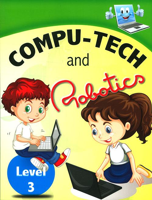 Compu - Tech and Robatics - level 3