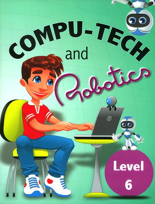 Compu - Tech and Robatics - level 6
