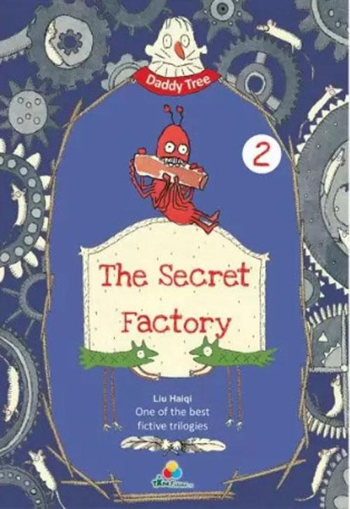 The  Secret Factory