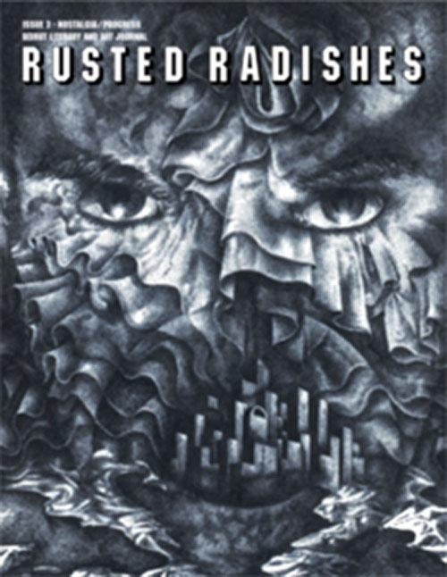 Rusted Radishes; Beirut Literary & Art Journal. Issue 3 : Nostalgia/Progress