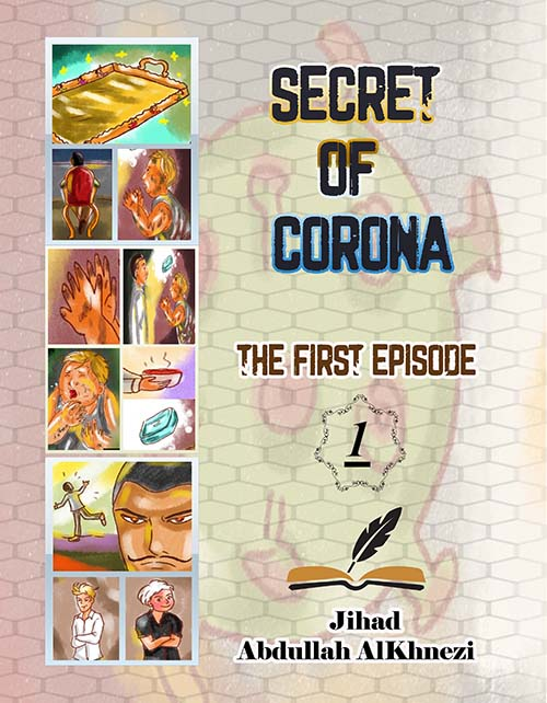 Secret of Corona : The First Episode