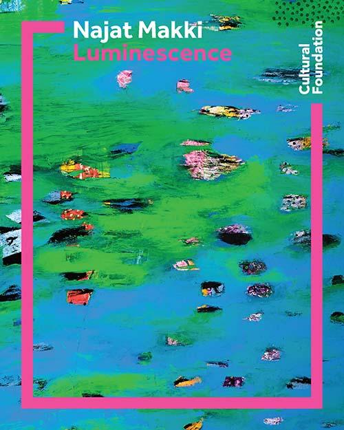 Najat Makki : Luminescence