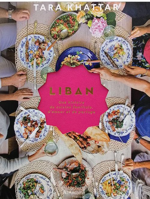 LIBAN un histoirede cuisine familiale