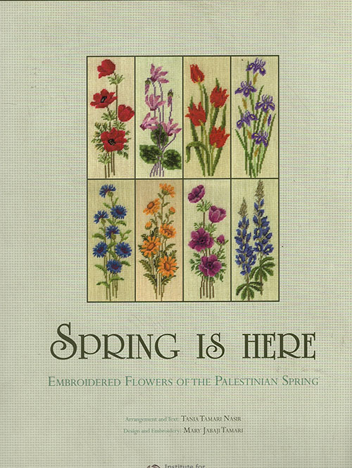 Spring is Here: Embroidered Flowers of the Palestinian Spring